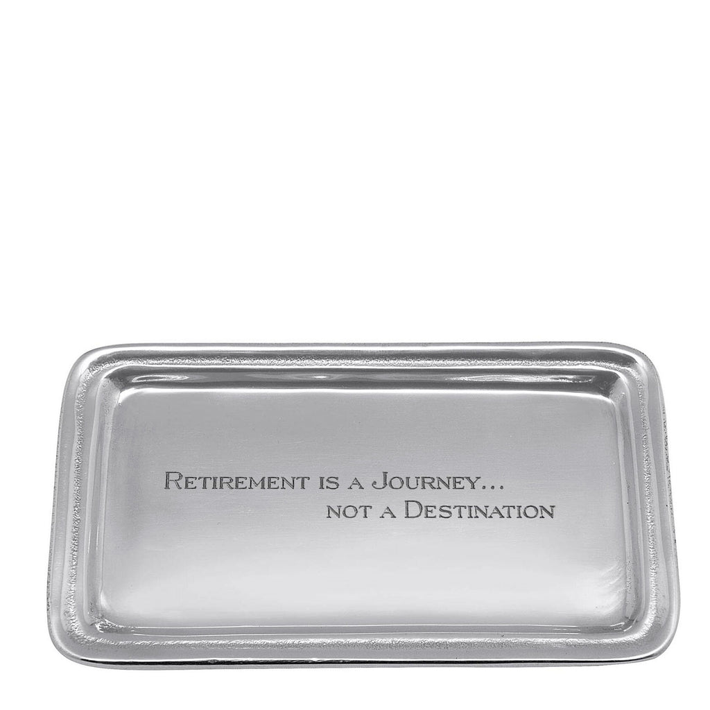 """Retirement is a journey …"" Signature Statement Tray"