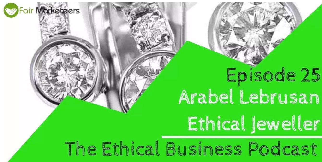 The Ethical Business Podcast. Arabel Lebrusan