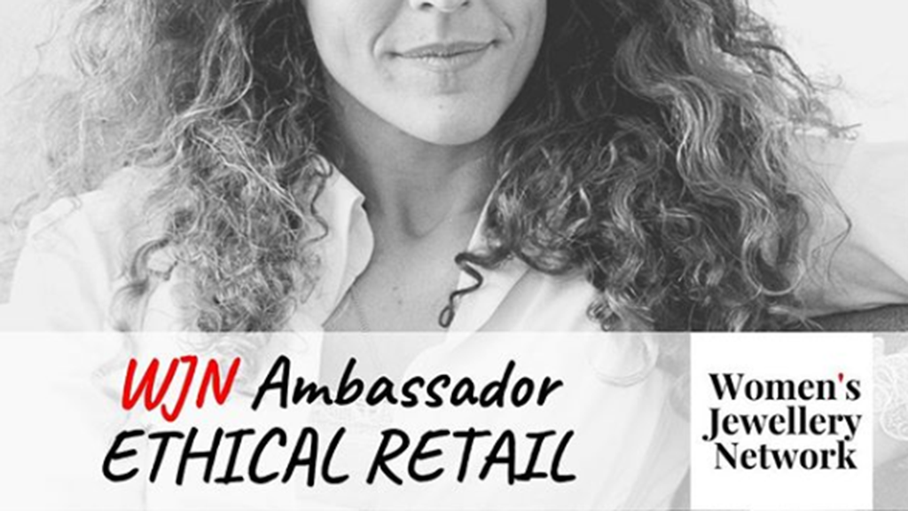 Arabel Lebrusan nominated as Women's Jewellery Network Ambassador for Ethical Retail