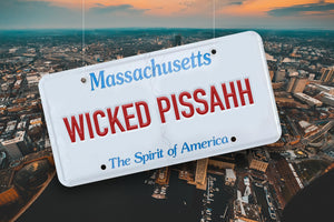 Why Boston has made Wicked Pissahh famous