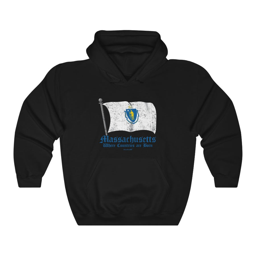 Unisex Outah-Wear Massachusetts Flag: Where Countries are Born Hooded Sweatshirt