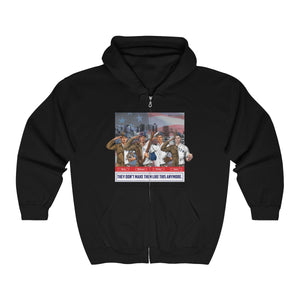 '-Unisex Outah-Wear They Don't Mkae Them Like This Anymore Heavy Full Zip Hoodie