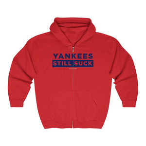 '-Unisex Outah-Wear Yankees Still Suck Heavy Full Zip Hoodie