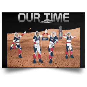 Horizontal Poster Our Time Legends of our Time on Mars