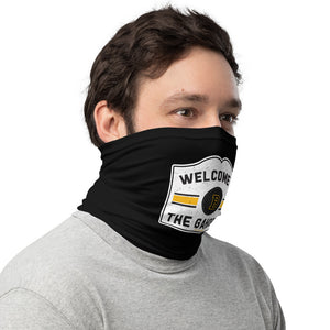 Unisex Welcome to the Gahden Face Mask/Neck Gaiter