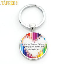 Load image into Gallery viewer, TAFREE A great teacher takes a hand opens mind and touches heart shapes future keychain 2017 Teacher's Day gifts key chain CT654