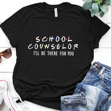 Load image into Gallery viewer, School Counselor Gift T-Shirt
