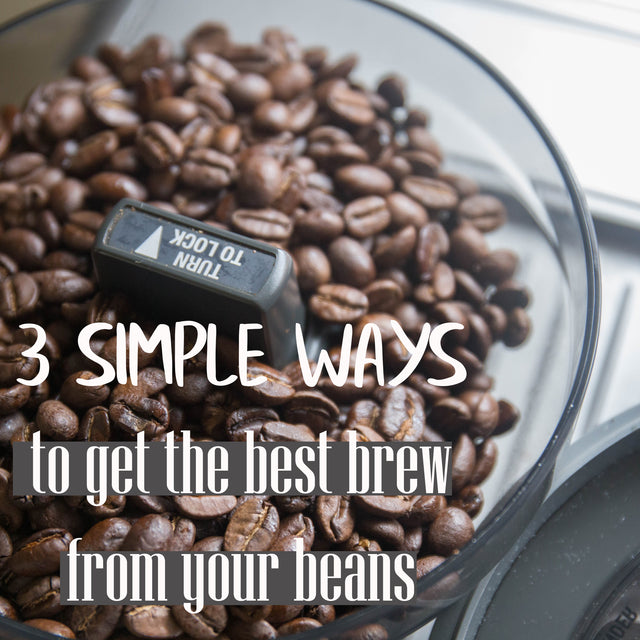 Coffee Basics | How to get the best brew from your beans