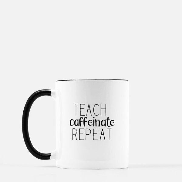 Teach Caffeinate Repeat Mug - Black Standard Coffee