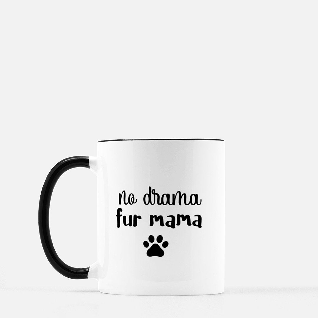 No Drama Fur Mama - Black Standard Coffee
