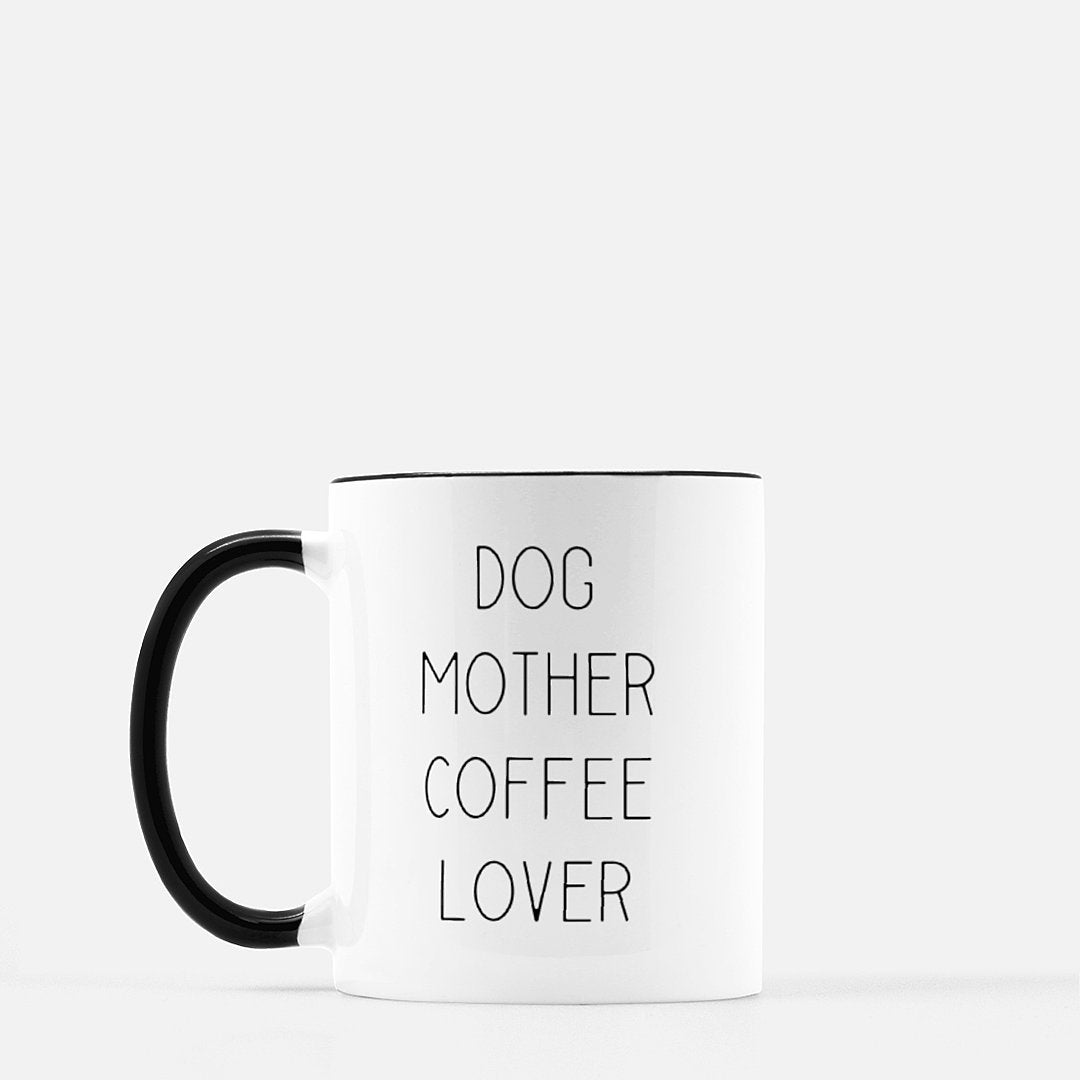 Dog Mother Coffee Lover Mug - Black Standard Coffee
