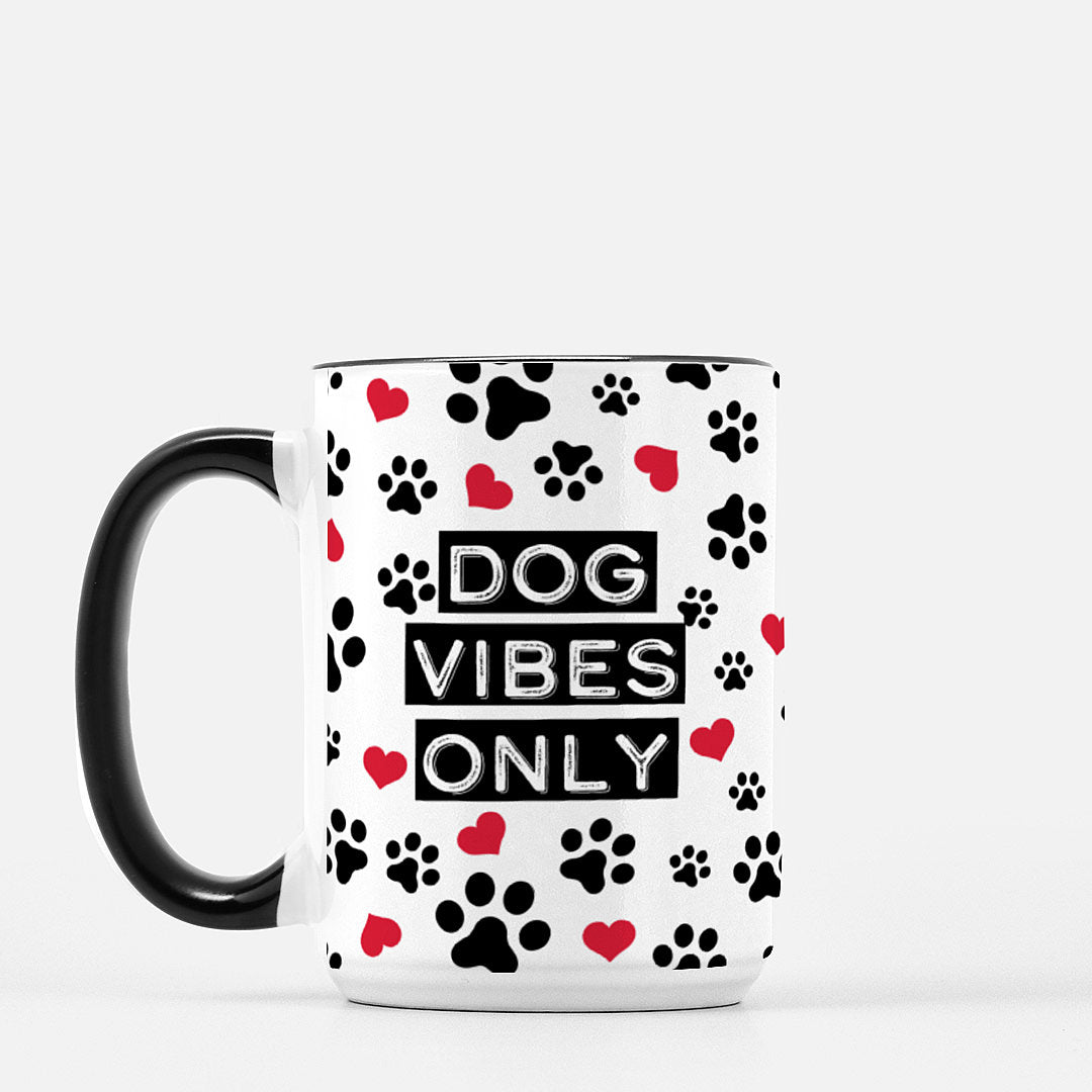 Dog Vibes Only - Black Standard Coffee