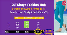 Load image into Gallery viewer, Comfort Lady Kurti Pants (Plus Size Pack of 3) - Rs 375/pc (Save 450 Rs overall)