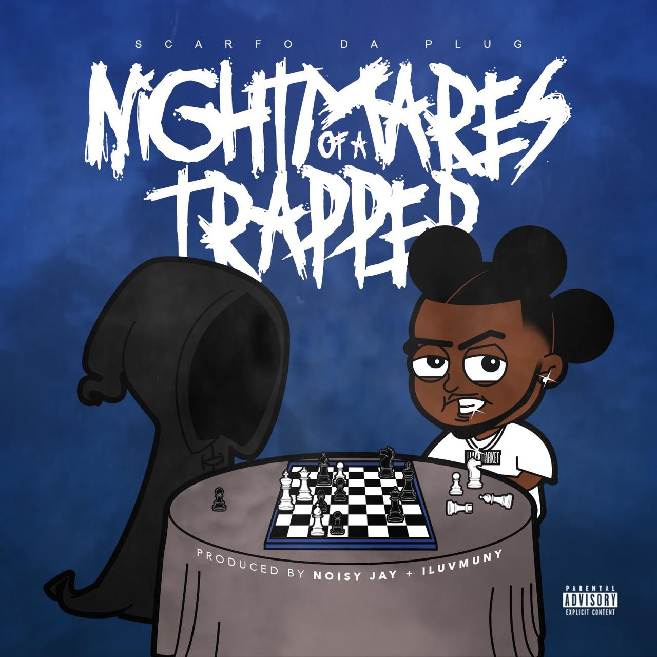 Scarfo_Da_Plug_Nightmares_of_a_Trapper