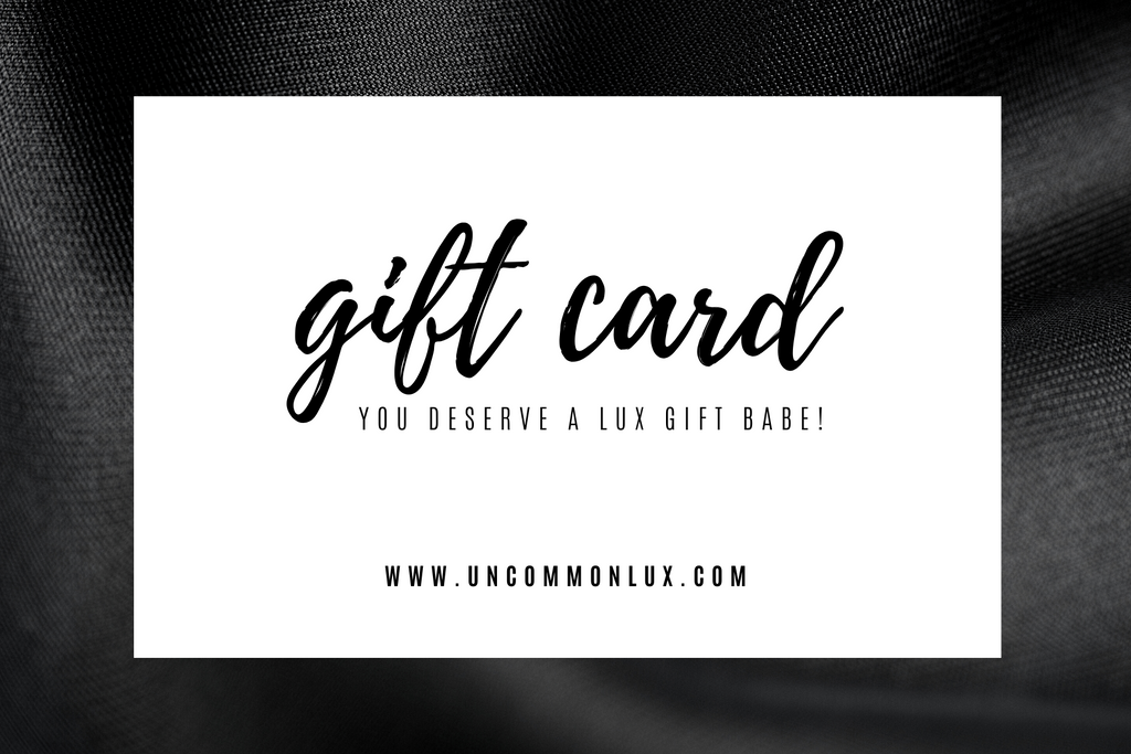 Gift Card - Uncommon Lux