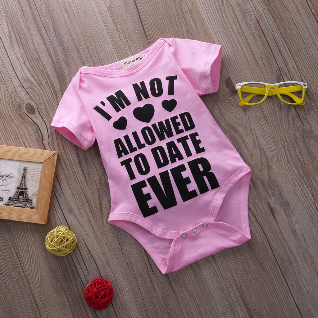 I'm Not Allowed To Date Ever Pink Romper - Rompers - baby-petite