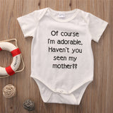 Of Course I'm Adorable, Haven't You Seen My Mother Romper - Rompers - baby-petite