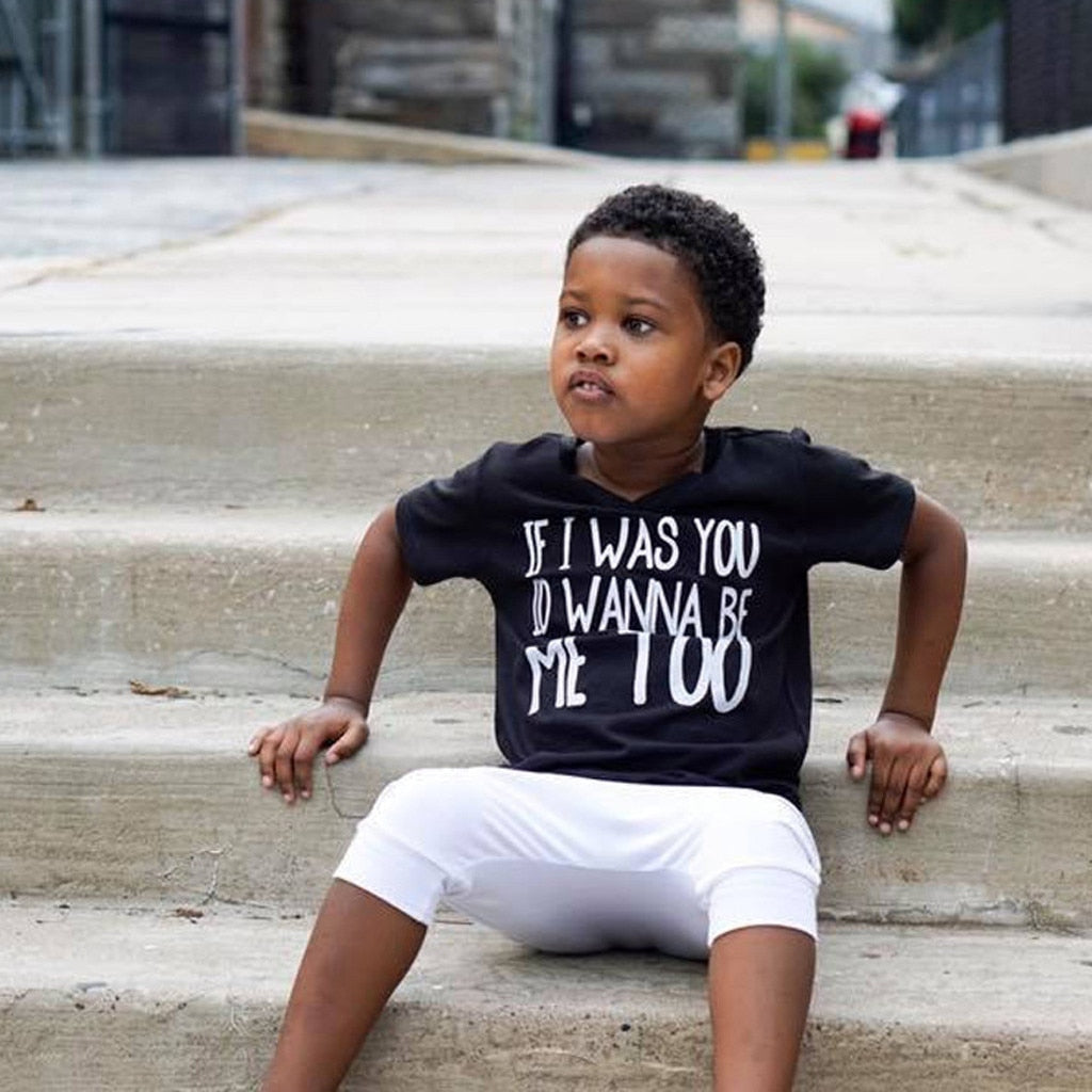 If I Was You I Wanna Be Me Too T-Shirt - Tops - baby-petite
