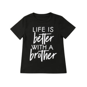 Life Is Better With A Brother & Sister T-Shirt