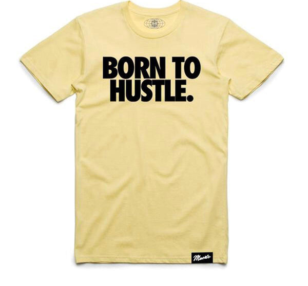 Hustle Daily Born to Hustle Tshirt (Lemon)