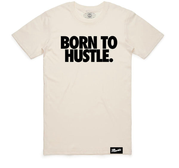 Hustle Daily Born to Hustle Tshirt (Natural)