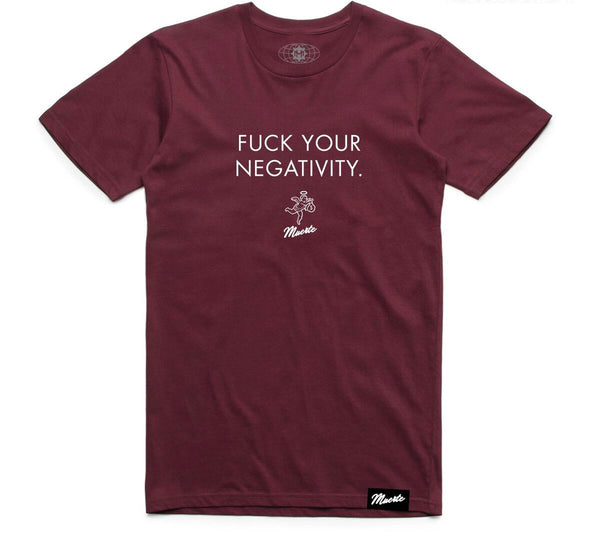 Hustle Daily Fuck Your Negativity Tshirt (Burgundy)