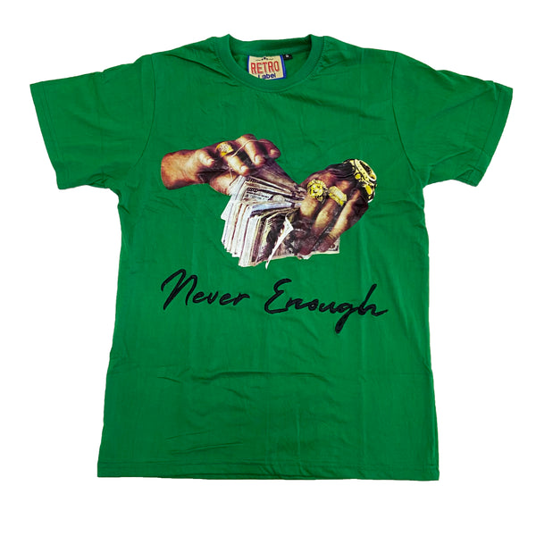 Retro Label Never Enough Shirt (Retro 13 Lucky Green)