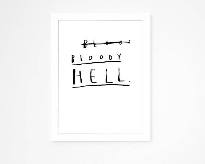 Bloody Hell | Giclee Art Print