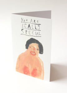 YOU are REALLY SPECIAL - Quirky, funny and rude greetings / christmas /birthday / valentines day card