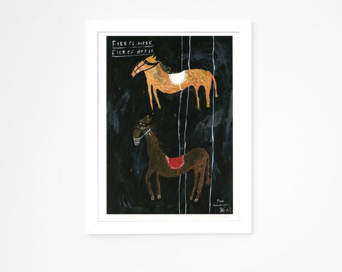 Limited Edition Hand Finished Art Print || Fierce Horse Fierce Horse || FAYE MOORHOUSE