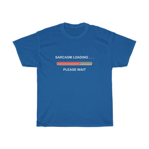 Sarcasm Loading ... Please Wait  -  Unisex Heavy Cotton Tee - funny sarcastic progress bar tee-shirt