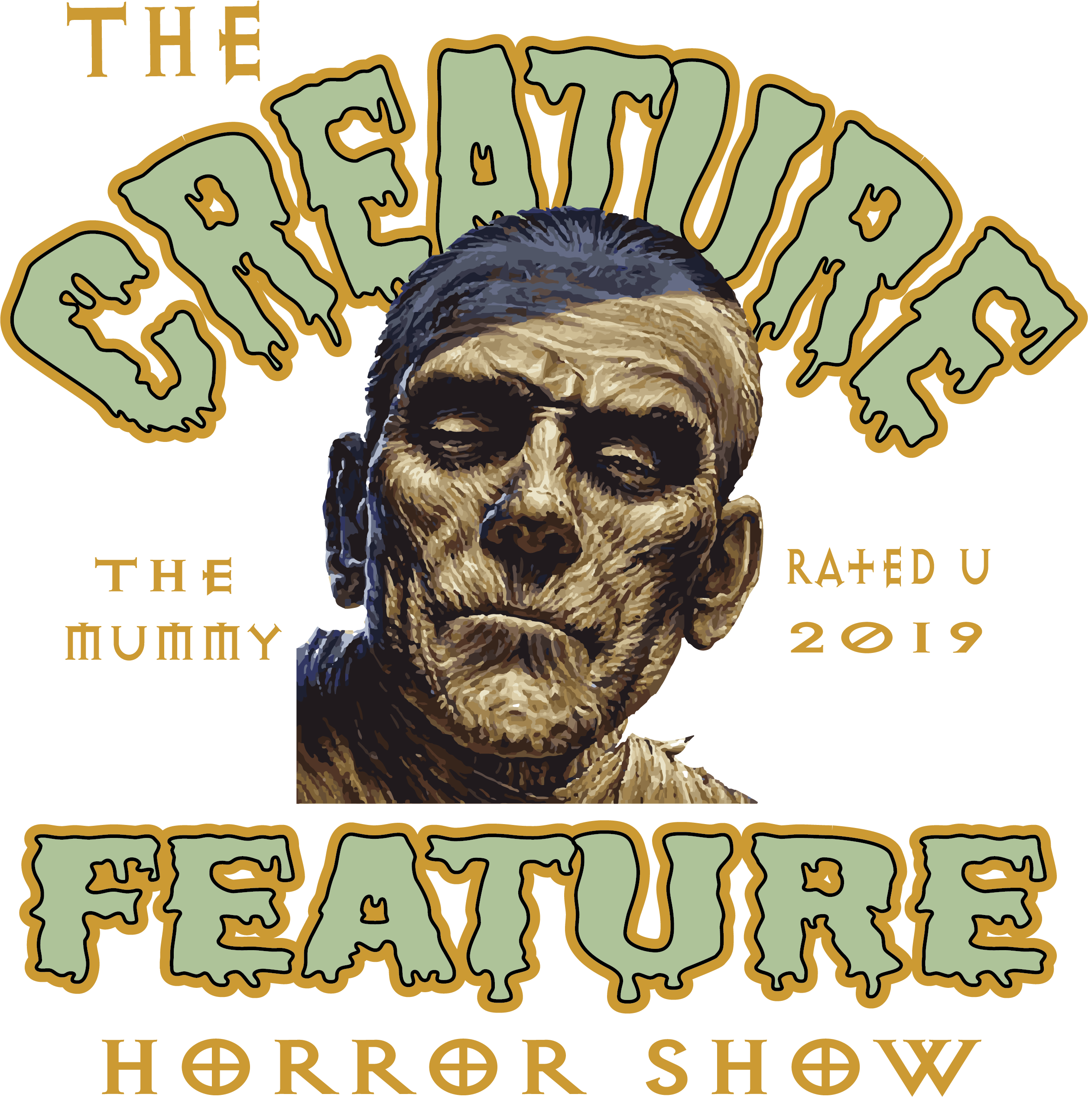 Creature Feature Horror Show / The Mummy - Fuckinuts
