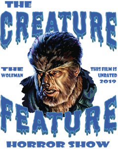 Creature Feature Horror Show / Wolfman - Fuckinuts