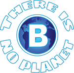 There Is No Planet B - Fuckinuts