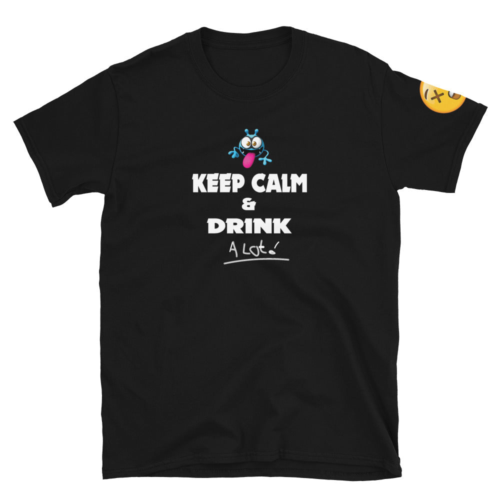 Keep Calm & Drink A Lot! - Fuckinuts