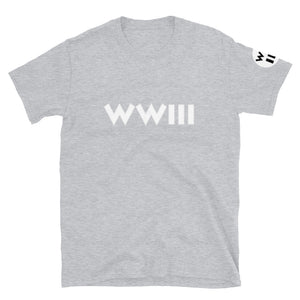 World War III Short-Sleeve Unisex T-Shirt - Fuckinuts
