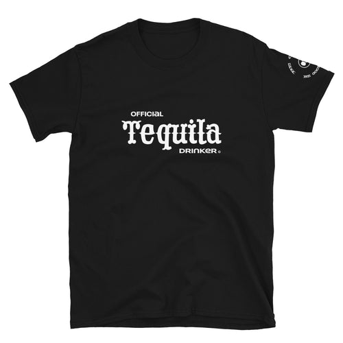 Official Tequila Drinker Short-Sleeve Unisex T-Shirt - Fuckinuts