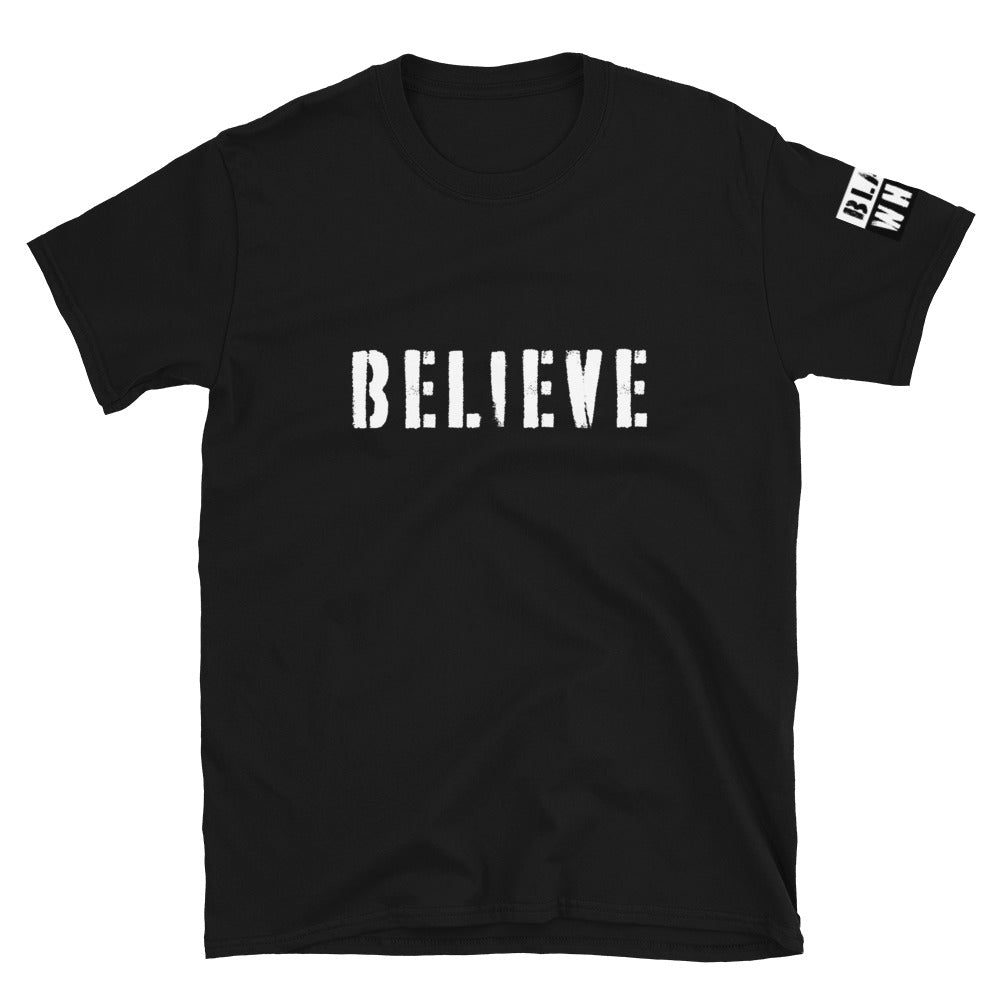 Believe Short-Sleeve Unisex T-Shirt - Fuckinuts