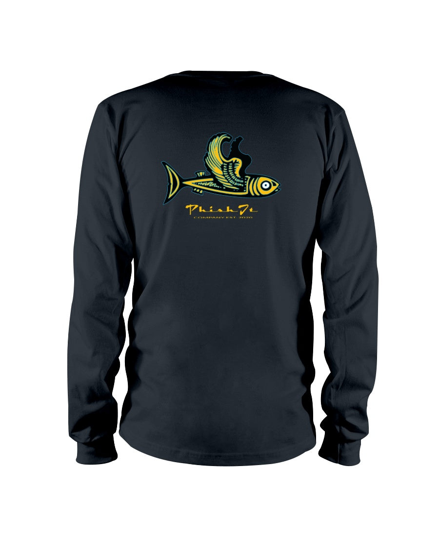 Phish It Long Sleeve T-Shirt - Fuckinuts