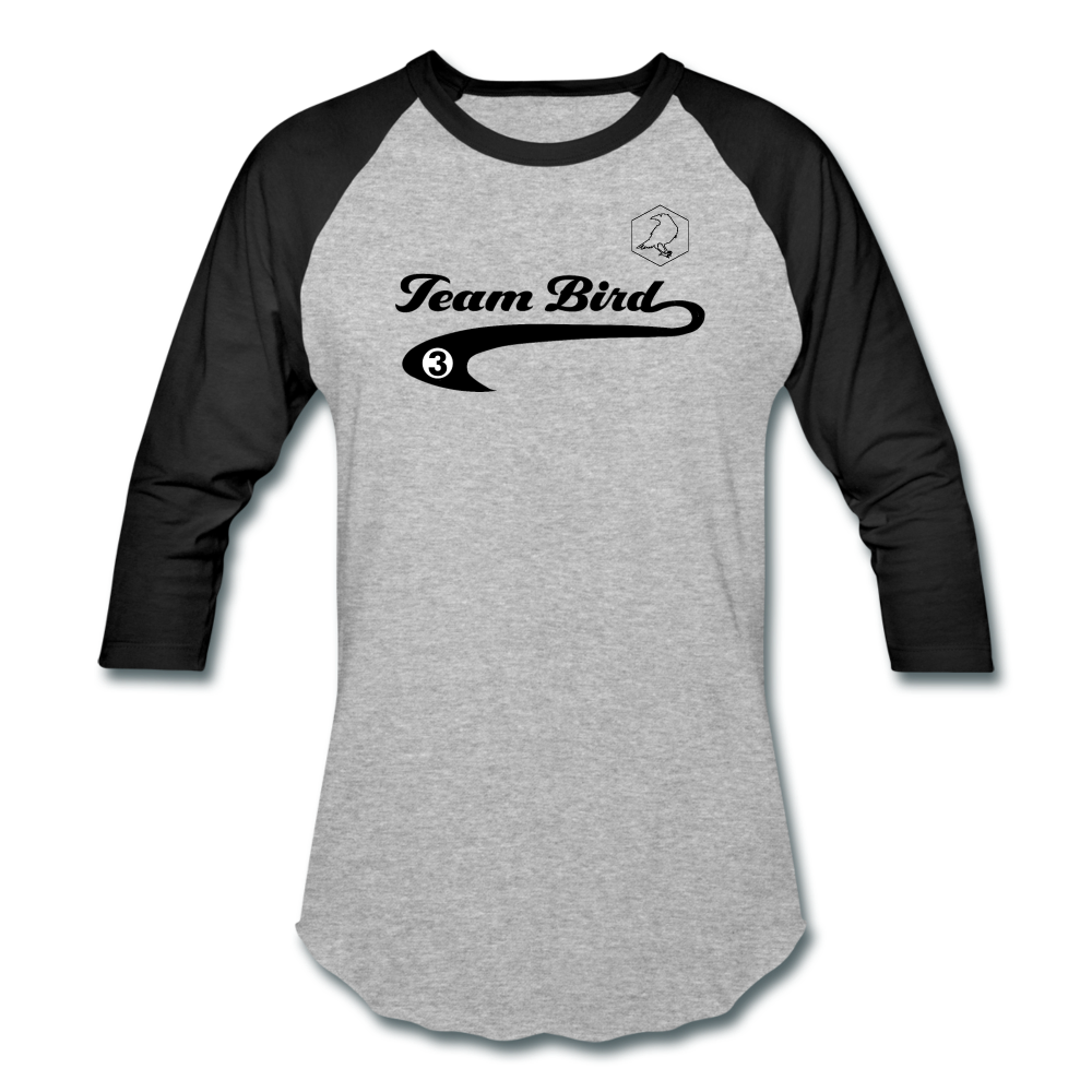 Team Bird Unisex Baseball T-Shirt - Fuckinuts