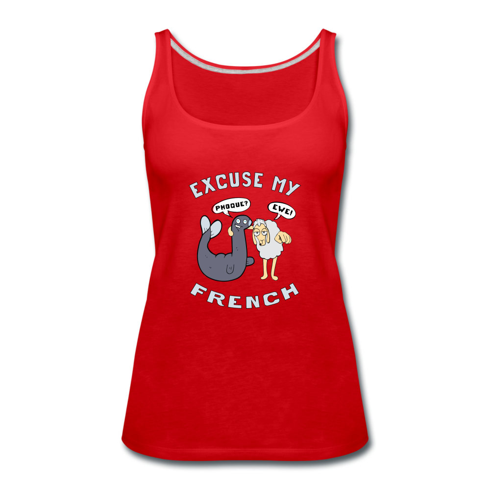 Excuse My French Women's Premium Tank Top - red