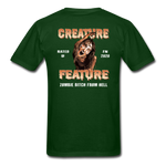 Creature Feature Show Zombie Bitch From Hell - forest green