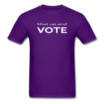 Shut Up and Vote - purple