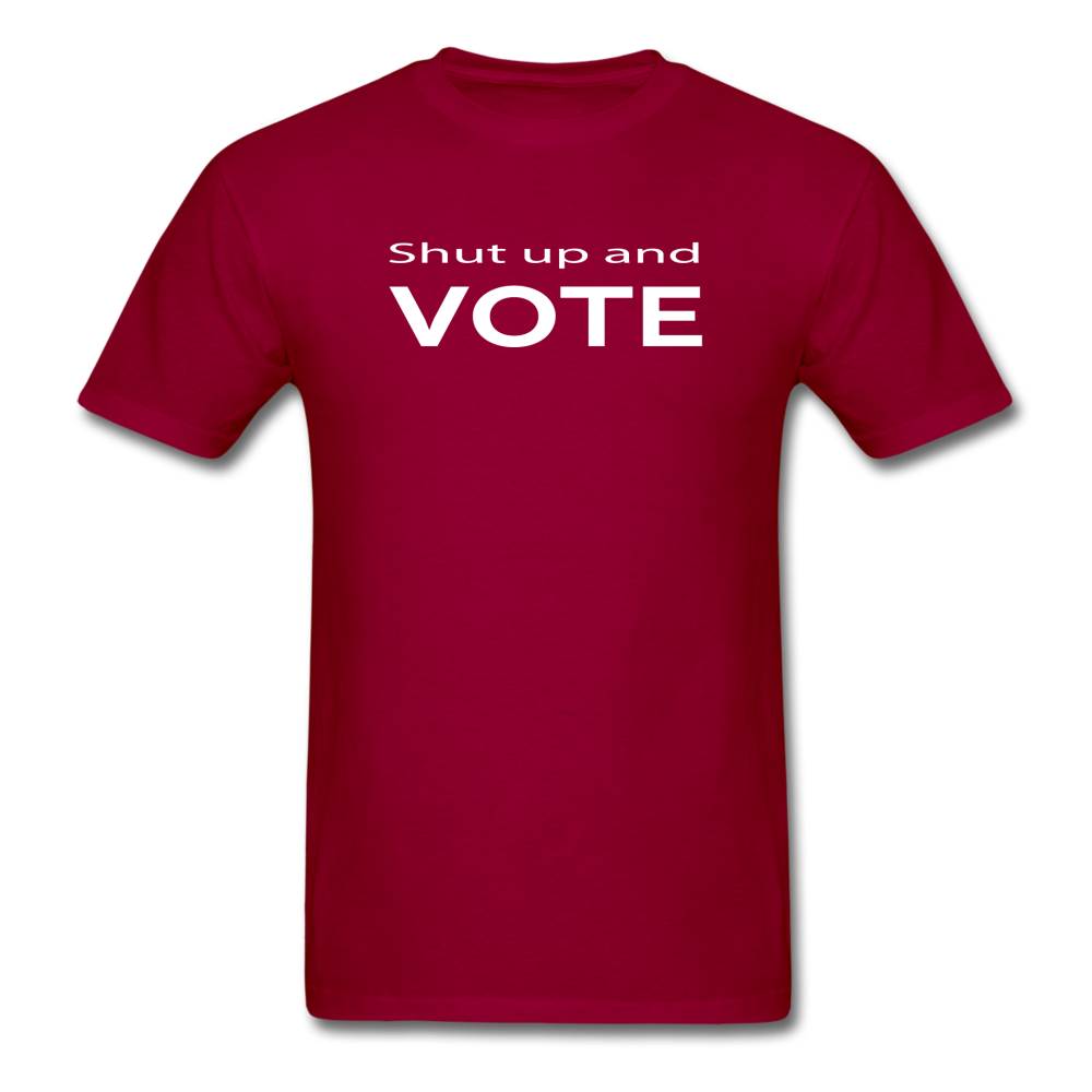 Shut Up and Vote - dark red