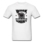 Bad Ass Work Shirt - white