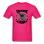 Bad Ass Work Shirt - fuchsia