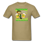 Drink Like The Irish 3 - khaki