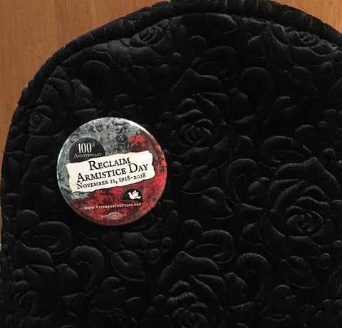 100th Anniversary Reclaim Armistice Day Button