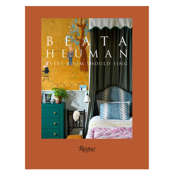Beata Heuman: Every Room Should Sing