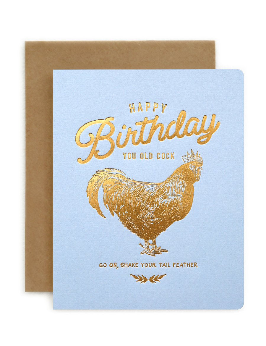 Happy Birthday, You Old Cock Card-Bespoke Letterpress-Bristle by Melissa Simmonds